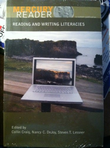 Mercury Reader: Reading and Writing Literacies