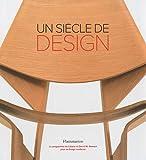 echange, troc David A Hanks - Un siècle de design : Le Programme Liliane et David Stewart pour le design moderne