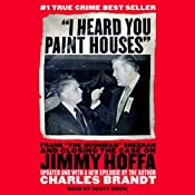 I Heard You Paint Houses: Frank
