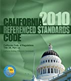 2010 California Referenced Standards Code, Title 24 Part 12 (International Code Council Series)