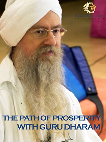 The Path of Prosperity with Guru Dharam