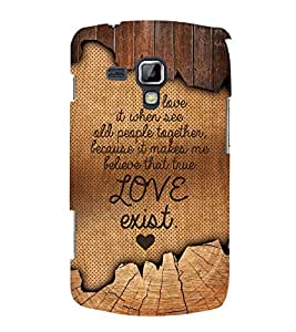 Love Exist Quote 3D Hard Polycarbonate Designer Back Case Cover for Samsung Galaxy S Duos S7562