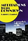 img - for Meditations from Downtown: A Counselor's Reflections on Life book / textbook / text book