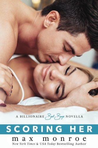 scoring-her-a-billionaire-bad-boys-novella-book-35-bad-boy-billionaires