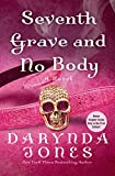 Seventh Grave and No Body (Charley Davidson Book 7)