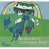 """Neukirchener Vorlese-Bibel: Die Bibel von Anfang an. 32 Geschichten aus dem Alten und Neuen Testamentvon """"Irmgard Weth"""""""