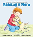 Raising a Hero (Work for Biscuits)