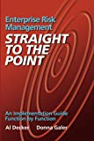 img - for Enterprise Risk Management - Straight to the Point: An Implementation Guide Function by Function (Viewpoints on ERM) book / textbook / text book