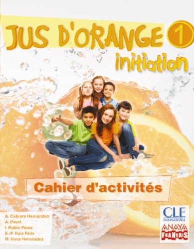 jus-d-orange-1-initiation-cahier-d-activites-anaya-francais