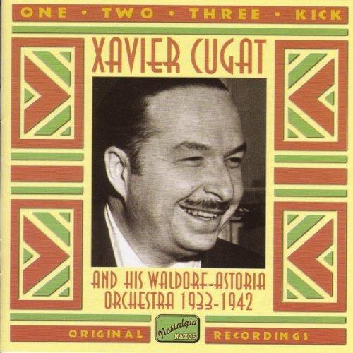 Xavier Cugat - One, Two, Three, Kick - Zortam Music