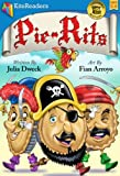 Pie-Rits: A Pirate Adventure: Childrens Books, Picture Books, Bedtime Stories