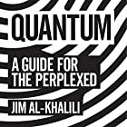 Quantum: A Guide for the Perplexed Hörbuch von Jim Al-Khalili Gesprochen von: Hugh Kermode