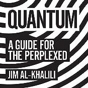 Quantum: A Guide for the Perplexed | [Jim Al-Khalili]