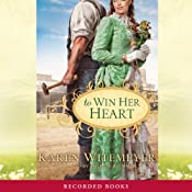 To Win Her Heart | [Karen Witemeyer]
