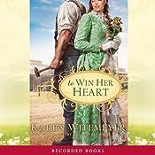 To Win Her Heart Audiobook
