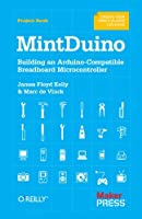 MintDuino: Building an Arduino-compatible Breadboard Microcontroller ebook download