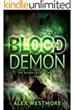 Blood of the Demon (The Silver Legacy Book 3)