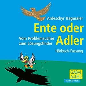 Ente oder Adler Hörbuch