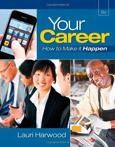 Your Career: How To Make It Happen (with Career...