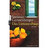 """Das Limonenhaus: Romanvon """"Stefanie Gerstenberger"""""""