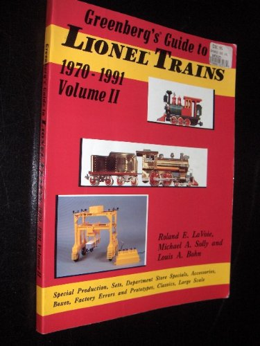 Greenberg's Guide to Lionel Trains, 1970-1991 Volume II: Promotions, Sets, Boxes, etc.