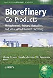 img - for Biorefinery Co-Products: Phytochemicals, Primary Metabolites and Value-Added Biomass Processing (Wiley Series in Renewable Resource) book / textbook / text book
