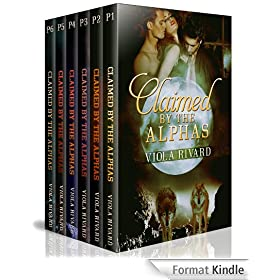Claimed by the Alphas: The Bundle (Claimed Universe Book 1) (English Edition)
