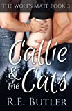 img - for The Wolf's Mate Book 3: Callie & The Cats book / textbook / text book