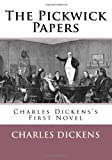 Charles Dickens The Pickwick Papers