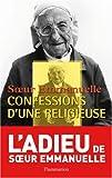 echange, troc Soeur Emmanuelle - Soeur Emmanuelle : Confessions d'une religieuse