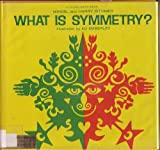 img - for What Is Symmetry? (Young Math) book / textbook / text book