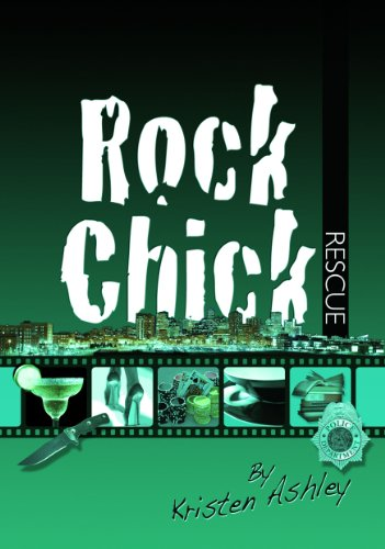 Rock Chick Rescue by Kristen Ashley