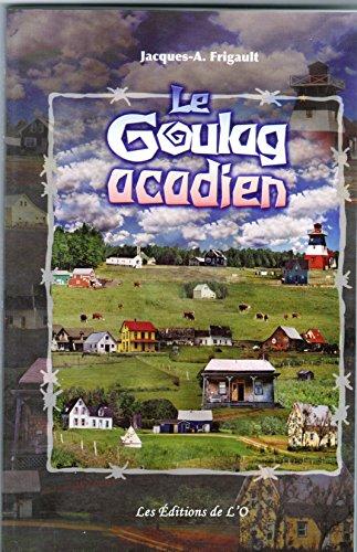 Le Goulag acadien