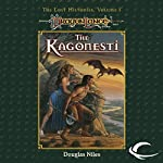The Kagonesti: Dragonlance: Lost Histories, Book 1 | Douglas Niles