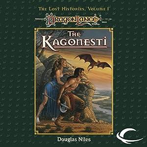The Kagonesti: Dragonlance: Lost Histories, Book 1 | [Douglas Niles]