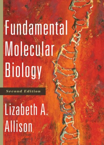 Fundamental Molecular Biology, 2nd Edition