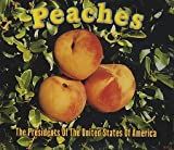 Presidents of the United States of America Peaches