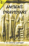 img - for Ancient Dravidians book / textbook / text book