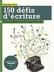 150 D�fis d'�criture : Pour en finir...