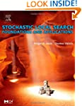 Stochastic Local Search: Foundations...