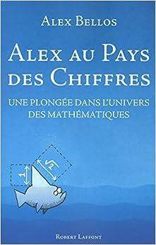 (French Edition): Alex Bellos: 9782221122938: Amazon.com: Books