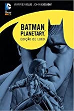 Batman. Planetary. Noite Sobre a Terra