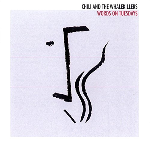 Chili And The Whalekillers - Words On Tuesdays - CD - FLAC - 2016 - FORSAKEN Download
