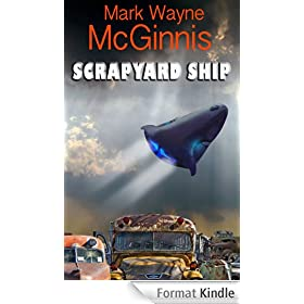 Scrapyard Ship (Scrapyard Ship Series Book 1) (English Edition)
