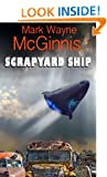 Scrapyard Ship (Scrapyard Ship Series Book 1)