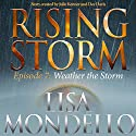 Weather the Storm Audiobook by Lisa Mondello Narrated by Paul Boehmer