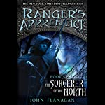 The Sorcerer of the North: Ranger's Apprentice, Book 5 (       UNABRIDGED) by John Flanagan Narrated by Stuart Blinder
