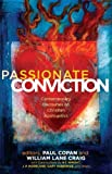 img - for Passionate Conviction: Modern Discourses on Christian Apologetics book / textbook / text book