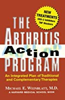 The Arthritis Action Program: An Integrated Plan of Traditional and Complementary Therapies