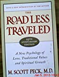 img - for The Road Less Traveled, 25th Anniversary Edition : A New Psychology of Love, Traditional Values and Spiritual Growth (Edition 25 Anv) by Peck, M. Scott [Paperback(2003  ] book / textbook / text book